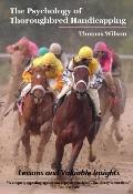 Psychology of Thoroughbred Handicapping: Lessons and Valuable Insights