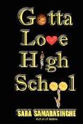 Gotta Love High School