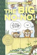 Benny and Penny: The Big No-No