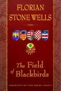 Field of the Blackbirds : Merchants of Time