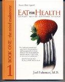Eat For Health Book 1:  The Mind Makeover