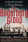 The True Story of the Bilderberg Group
