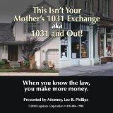 This Isn't Your Mother's 1031 Exchange