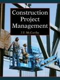 Construction Project Management : A Managerial Approach