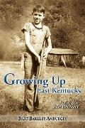 Growing up East Kentucky: A Native Son Tells His Story
