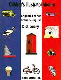 Children's Illustrated Modern English-French/French-English Dictionary