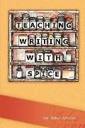 Teaching Writing with SPICE