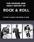 Origins and Early History of Rock and Roll