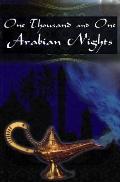 One Thousand and One Arabian Nights: The Arabian Nights Entertainments