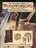 The Complete Book of Woodworking: Step-By-Step Guide to Essential Woodworking Skill, Techniq...