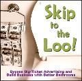 Skip to the Loo