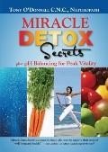 Miracle Detox Secrets : Plus pH Balancing for Peak Vitality