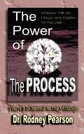 The Power Of The Process