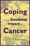 Coping with the Emotional Impact of Cancer: Become an Active Patient and Take Charge of Your...