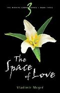 Space of Love: Book 3 of the Ringing Cedars Series, Vol. 3