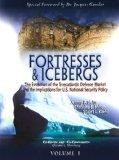 Fortresses and Icebergs: The Evolution of the Transatlantic Defense Market and the Implicati...