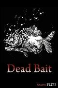 Dead Bait: Horror Anthology