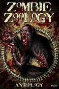 Zombie Zoology: Zombie Anthology