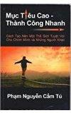 Muc Tieu Cao - Thanh Cong Nhanh (Vietnamese Edition)