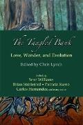 Tangled Bank : Love, Wonder, and Evolution