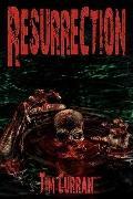 Resurrection : Zombie Epic