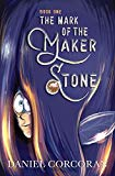 The Mark of the Maker Stone