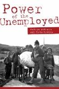 Power of the Unemployed