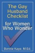 The Gay Husband Checklist for Women Who Wonder