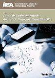 Um guia para o Corpo de Conhecimento de Anlise de Negcios(TM) (Guia BABOK) (Portuguese Edition)