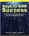 Keys to EMR Success: Selecting and Implementing an Electronic Medical Record
