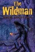 The Wildman by Rick Hautala