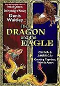 The Dragon and the Eagle