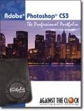 Adobe Photoshop CS3 (Professional Portfolio Series, 1st)