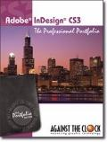 Adobe InDesign CS3- The Professional Portfolio
