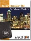 Adobe Illustrator CS3 : The Professional Portfolio
