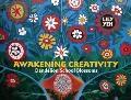 Awakening Creativity : Dandelion School Blossoms