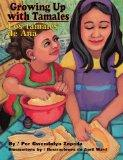 Growing Up with Tamales / Los Tamales de Ana (Hardcover w/CD)