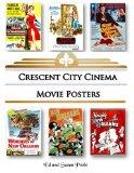 Crescent City Cinema Movie Posters
