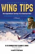 Wing Tips: The Inspirational Journey of an American Hero