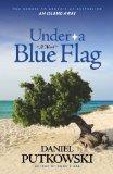 Under a Blue Flag
