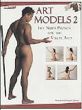 Art Models 2: Life Nude Photos for the Visual Arts (Art Models series)