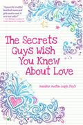 Secrets Guys Wish You Knew about Love