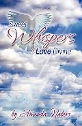 Sweet Whispers Of Love Divine