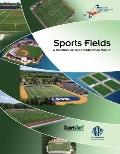 Sports Fields : A Construction and Maintenance Manual