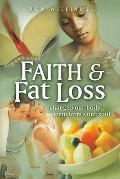 Faith & Fat Loss (New Paperback Edition)