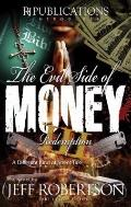 Evil Side of Money III