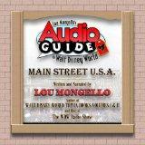 Lou Mongello's Audio Guide to Walt Disney World - Main Street, USA