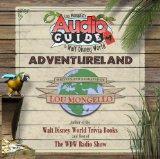 Lou Mongello's Audio Guide to Walt Disney World - Adventureland
