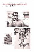 Conversations with Marlon Brando: Lawrence Grobel