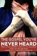 Who Really Goes To Hell? - The Gospel You'Ve Never Heard
